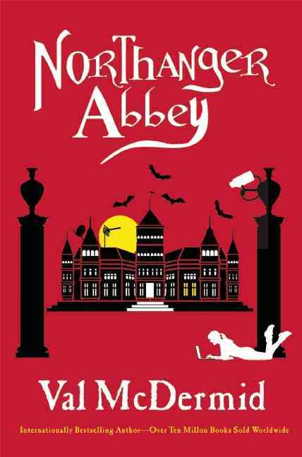 Northanger Abbey By McDermid, Val