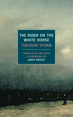 The Rider on the White Horse By Storm, Theodor/ Wright, James (CON)/ Wright, James (TRN)